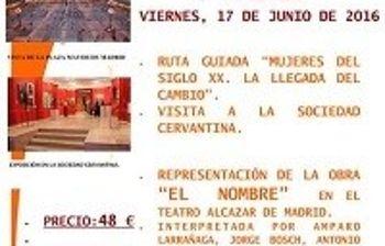 """Últimas plazas para el viaje de Igualdad a Madrid para visitar la Sociedad Cervantina y la obra """"El Nombre"""""""