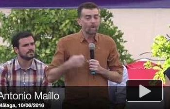 IU: Intervención completa de Antonio Maíllo en Málaga #PrimerLatidoMLG