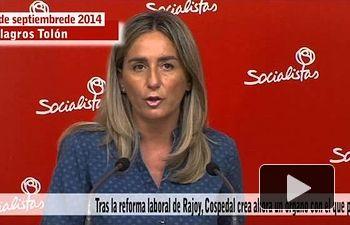 PSOE: Tras la reforma laboral, Cospedal crea ahora un órgano a imagen del Sindicato Vertical