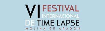 VI Festival Internacional de Time Lapse que se celebrará en Molina de Aragón (Guadalajara)