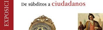 Cartel de la exposición que conmemora el Bicentenario de la Guerra de la Independencia 'España 1808-1814. De súbditos a ciudadanos', que se inaugura el próximo 16 de diciembre en el Museo de Santa Cruz de Toledo.