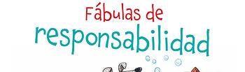 Carátula del libro Fábulas de Responsabilidad de Editorial Dante.