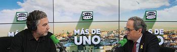 Carlos Alsina y Quim Torra en el programa Más de Uno de Onda Cero.