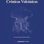 Crónicas Volcánicas - Zabala de la Serna