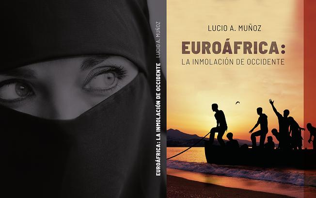 Euroáfrica, la inmolación de Occidente