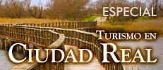 Especial turismo en Ciudad Real