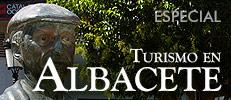 Especial turismo en Albacete
