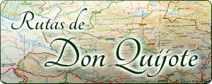Especial Rutas de Don Quijote