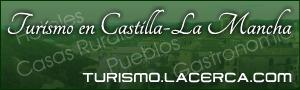 Turismo en Castilla-La Mancha, Casas Rurales, Hoteles, Gastronomía